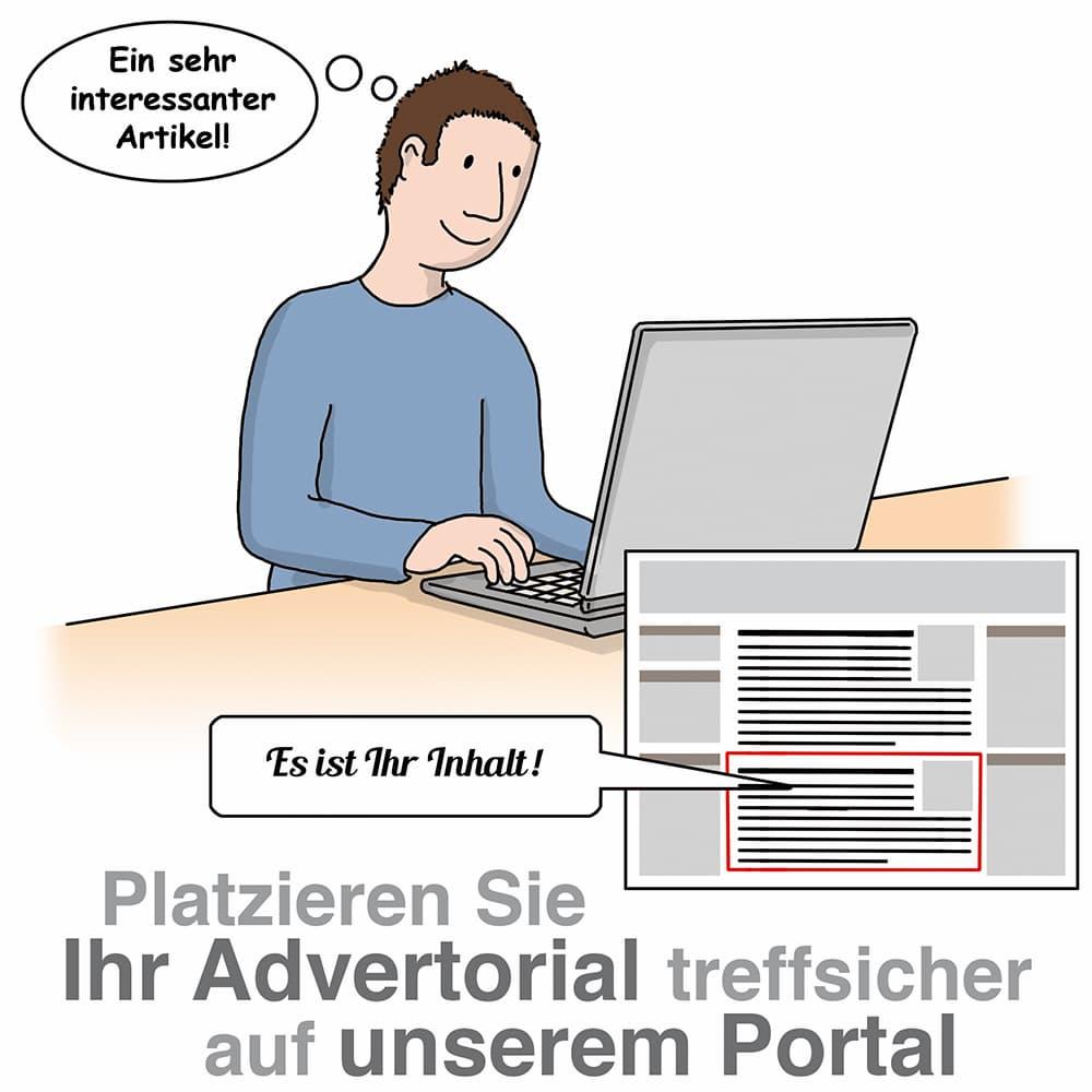 Advertorials auf unserem Portal können Ihre Zielgruppe passgenau erreichen