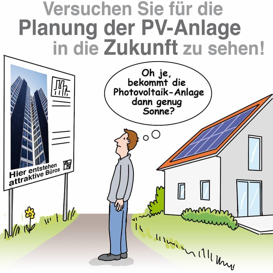 Photovoltaik: Auch zukünftige verschattungen berücksichtigen, falls bekannt